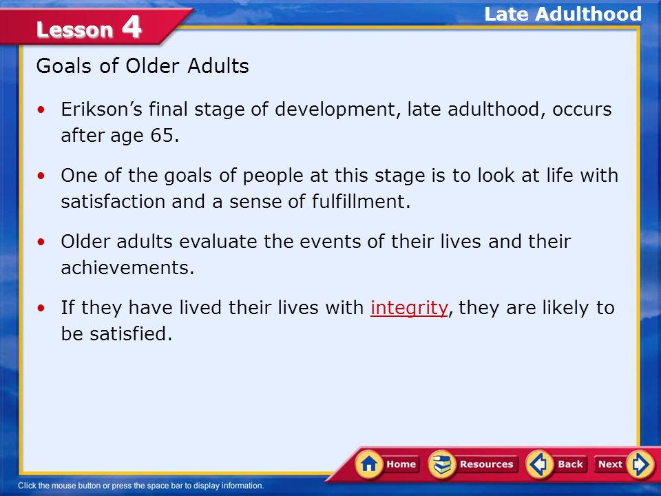 Goals of Older Adults Late Adulthood