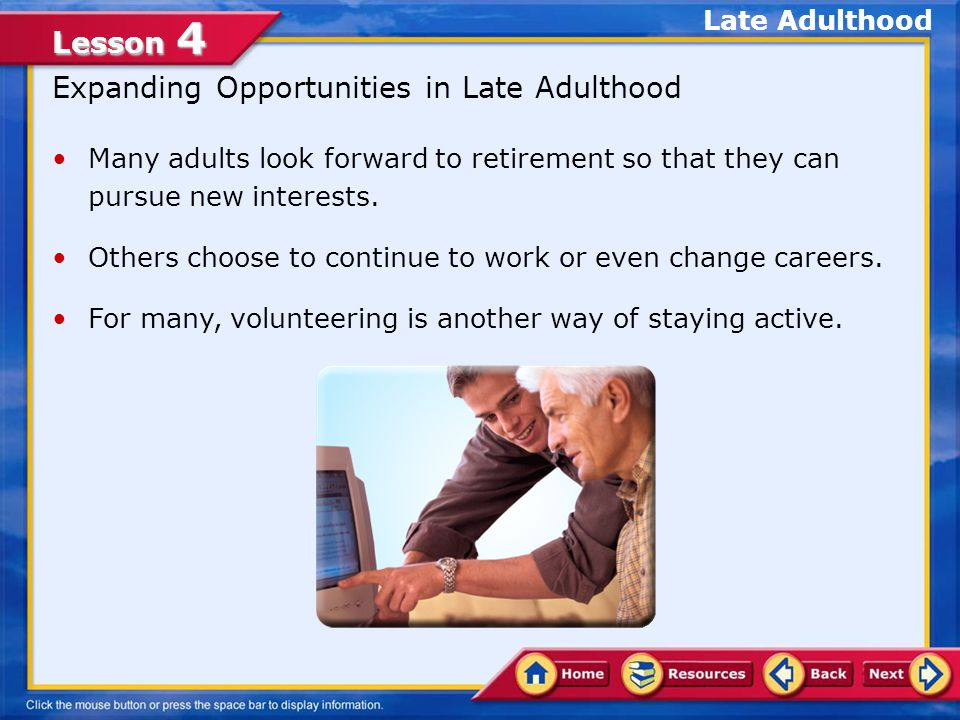 Expanding Opportunities in Late Adulthood