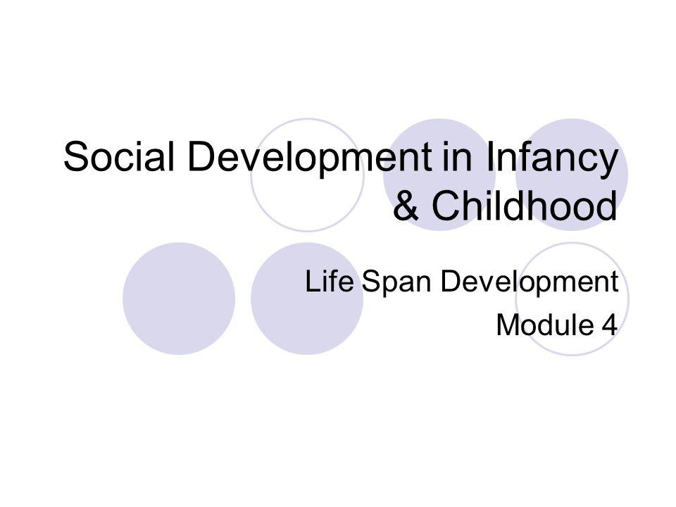 Social Development in Infancy & Childhood