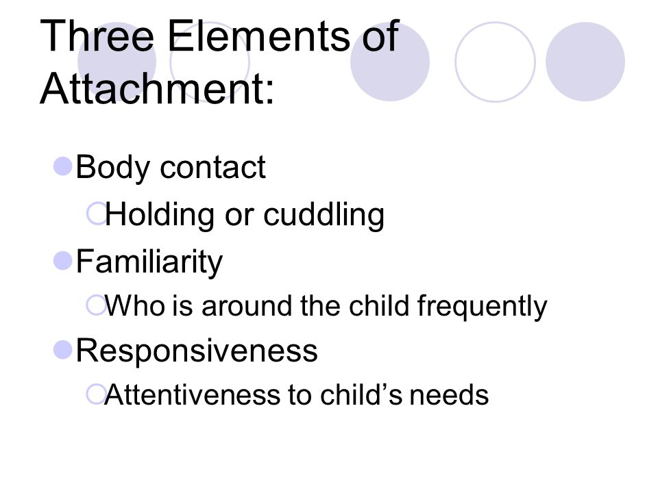Three Elements of Attachment:
