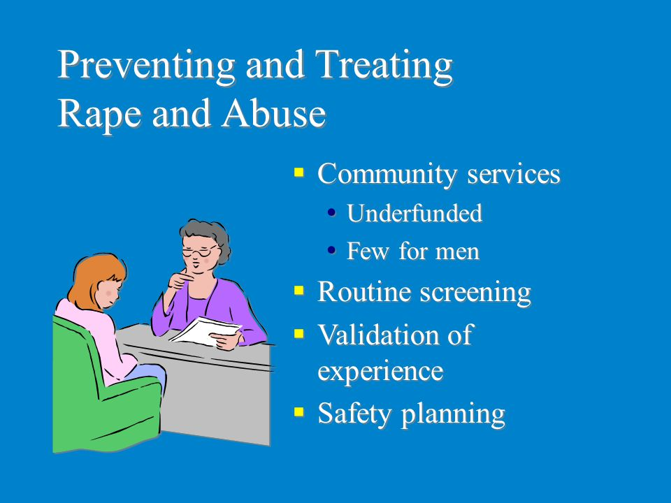 Preventing and Treating Rape and Abuse