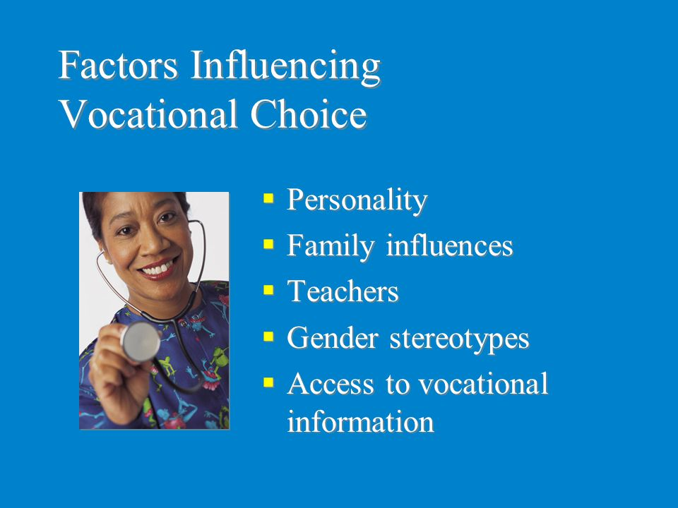 Factors Influencing Vocational Choice