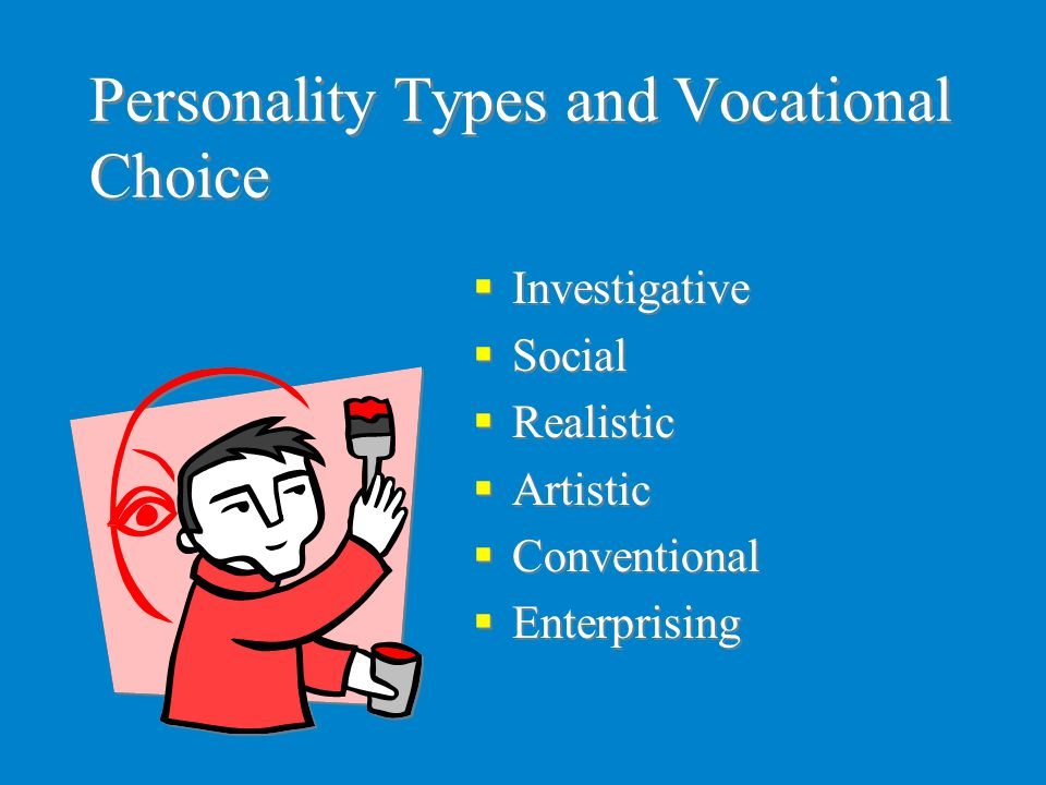 Personality Types and Vocational Choice