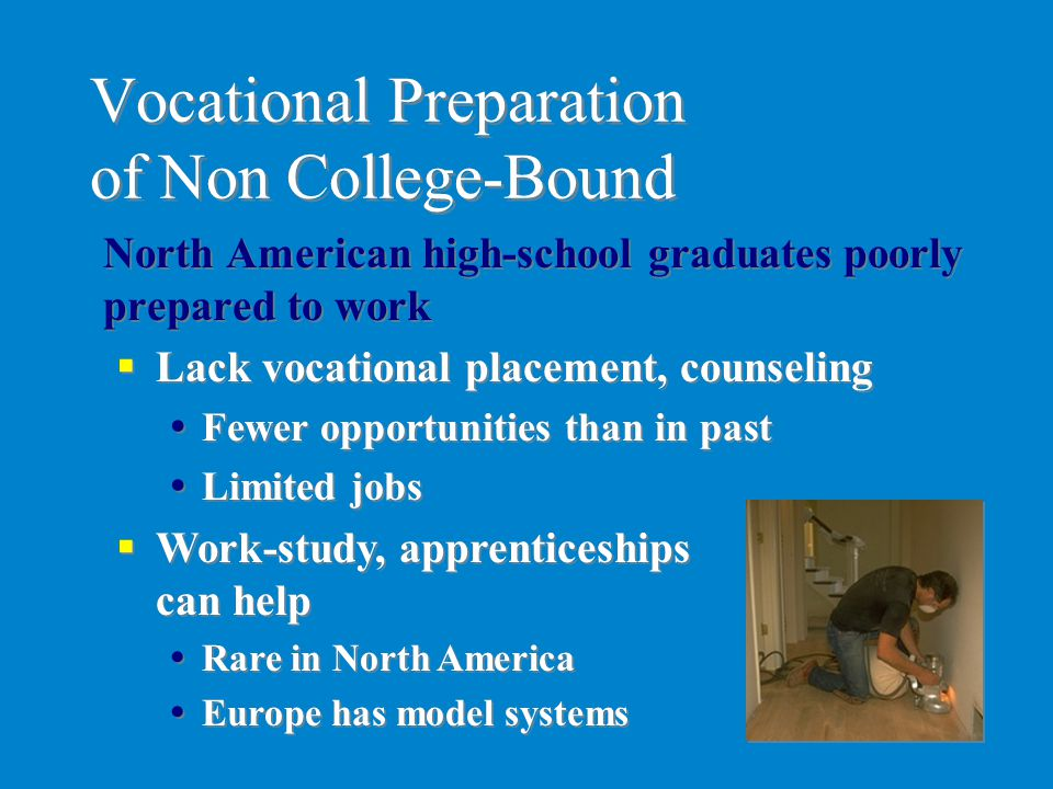 Vocational Preparation of Non College-Bound