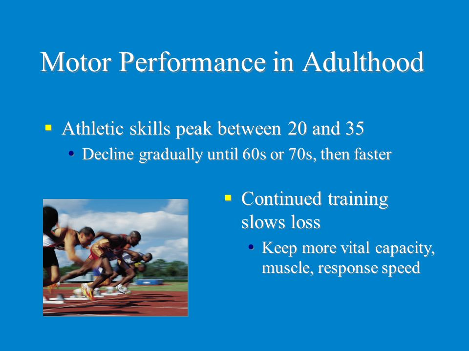 Motor Performance in Adulthood