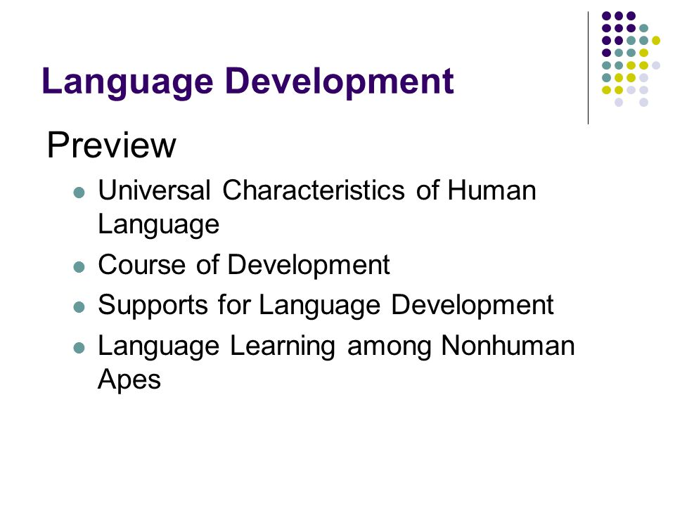Language Development Preview