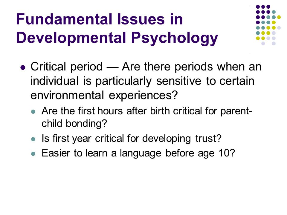 Fundamental Issues in Developmental Psychology