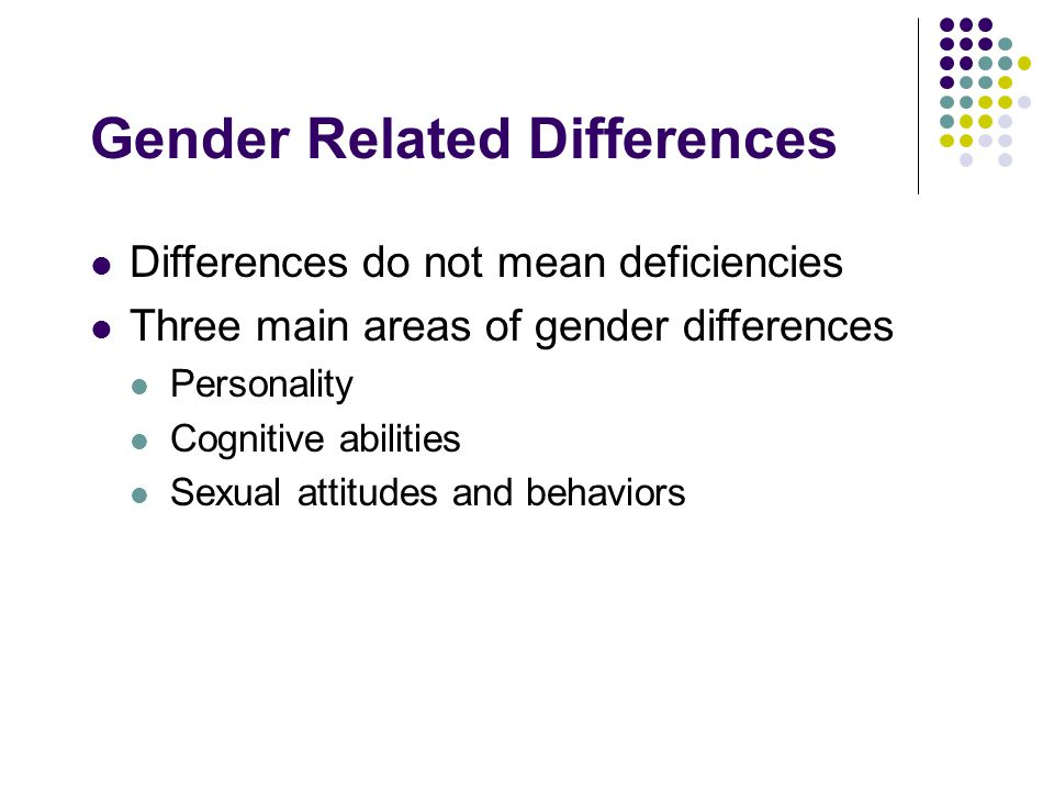 Gender Related Differences
