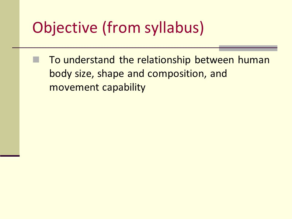Objective (from syllabus)