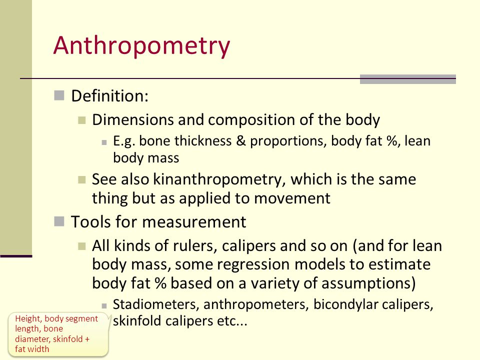 Anthropometry Definition: Tools for measurement