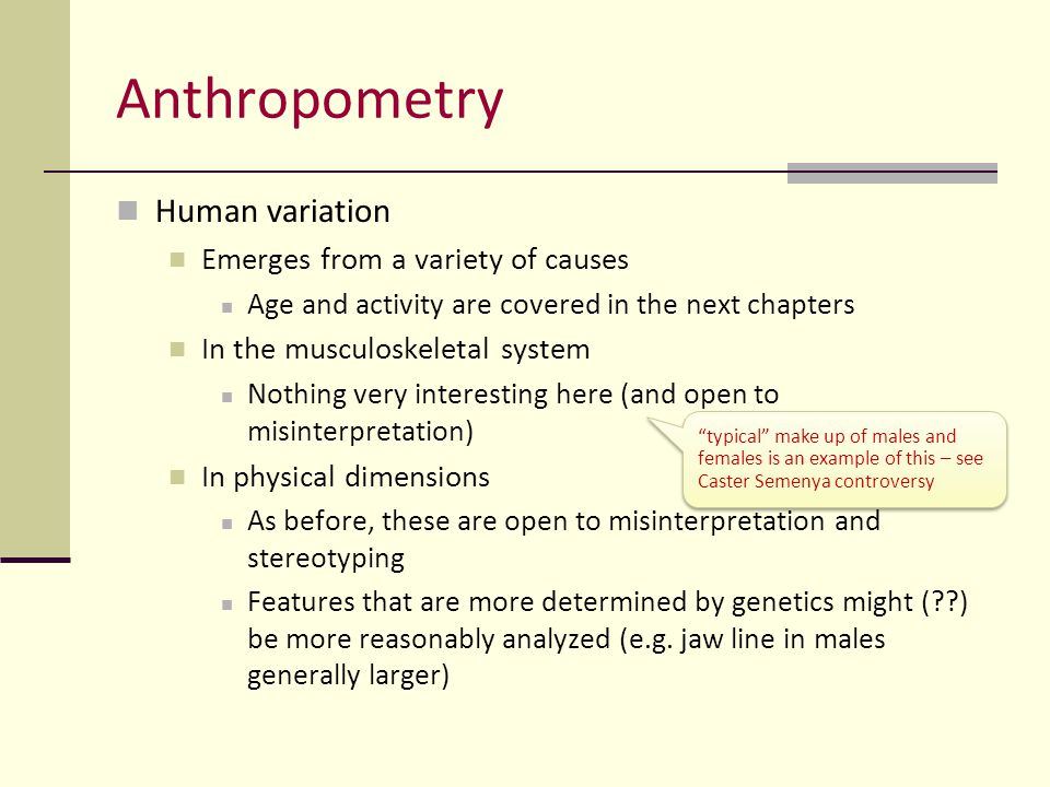 Anthropometry Human variation Emerges from a variety of causes