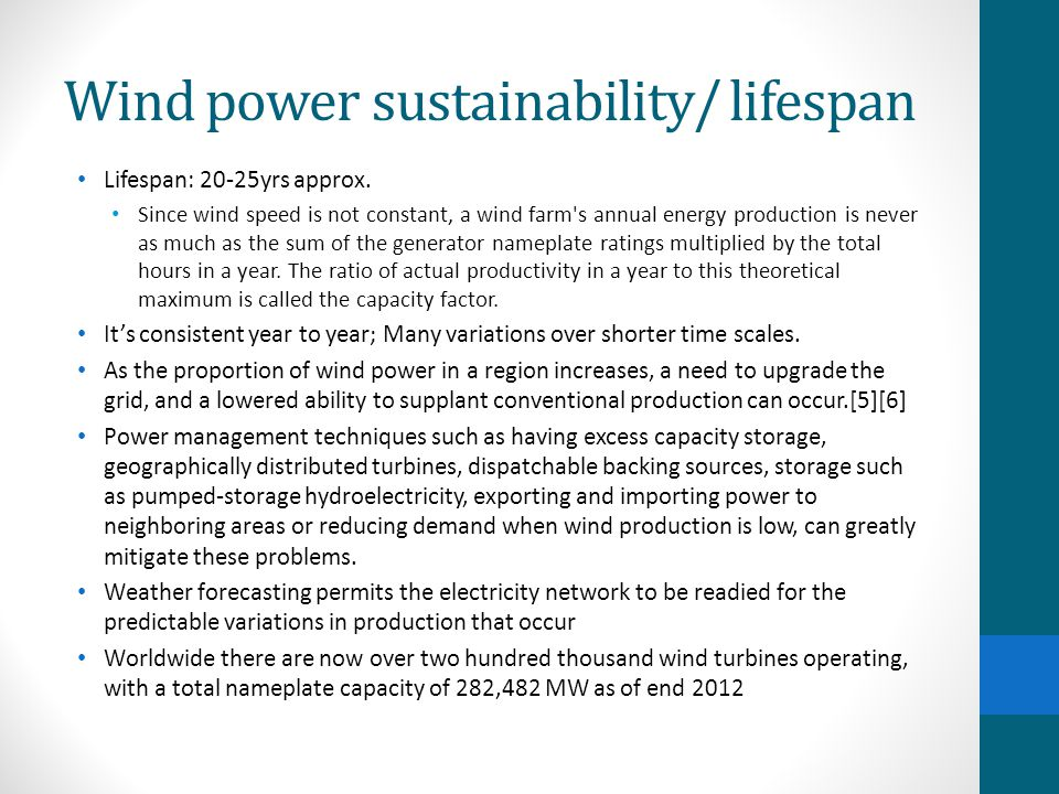 Wind power sustainability/ lifespan