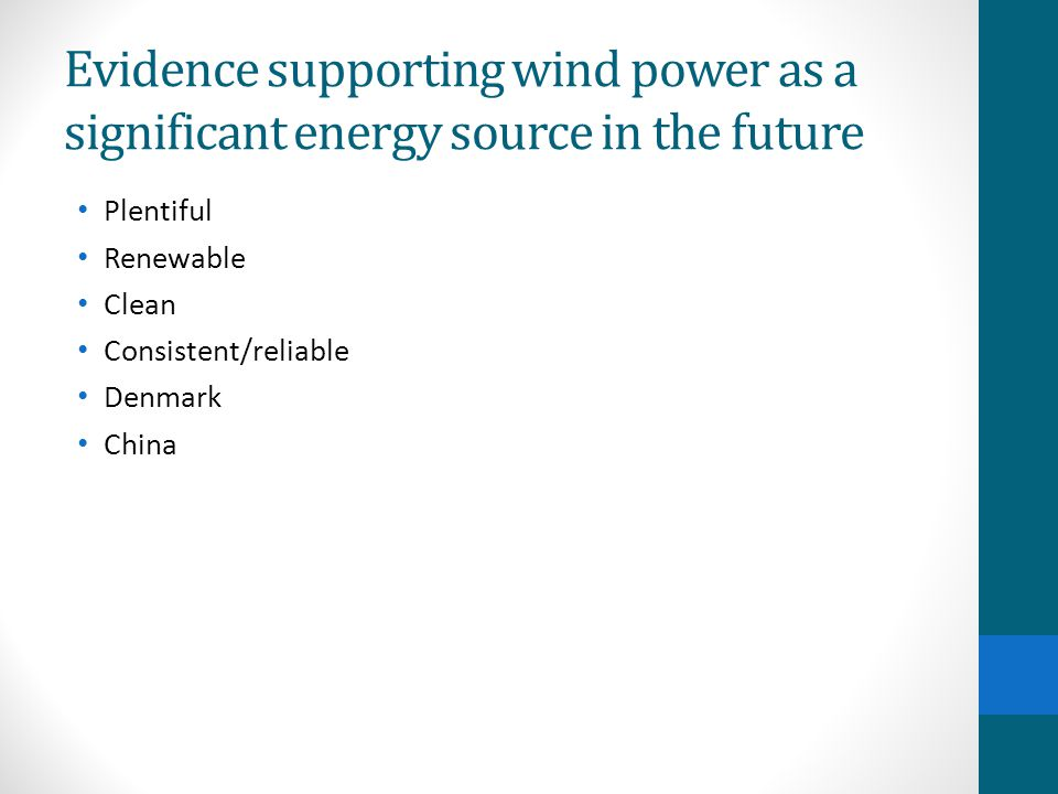 Evidence supporting wind power as a significant energy source in the future
