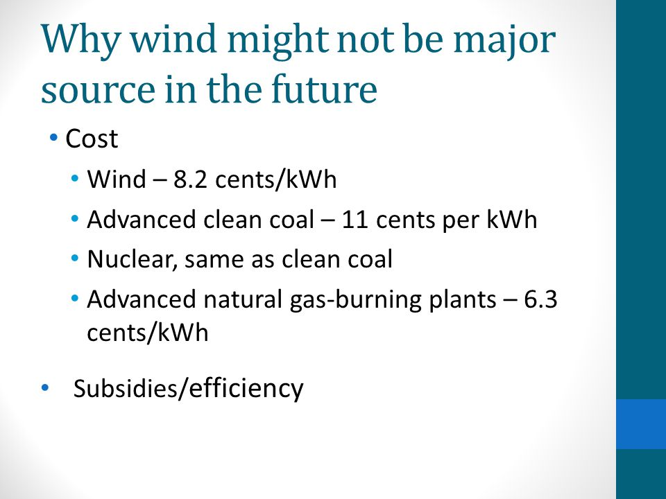 Why wind might not be major source in the future
