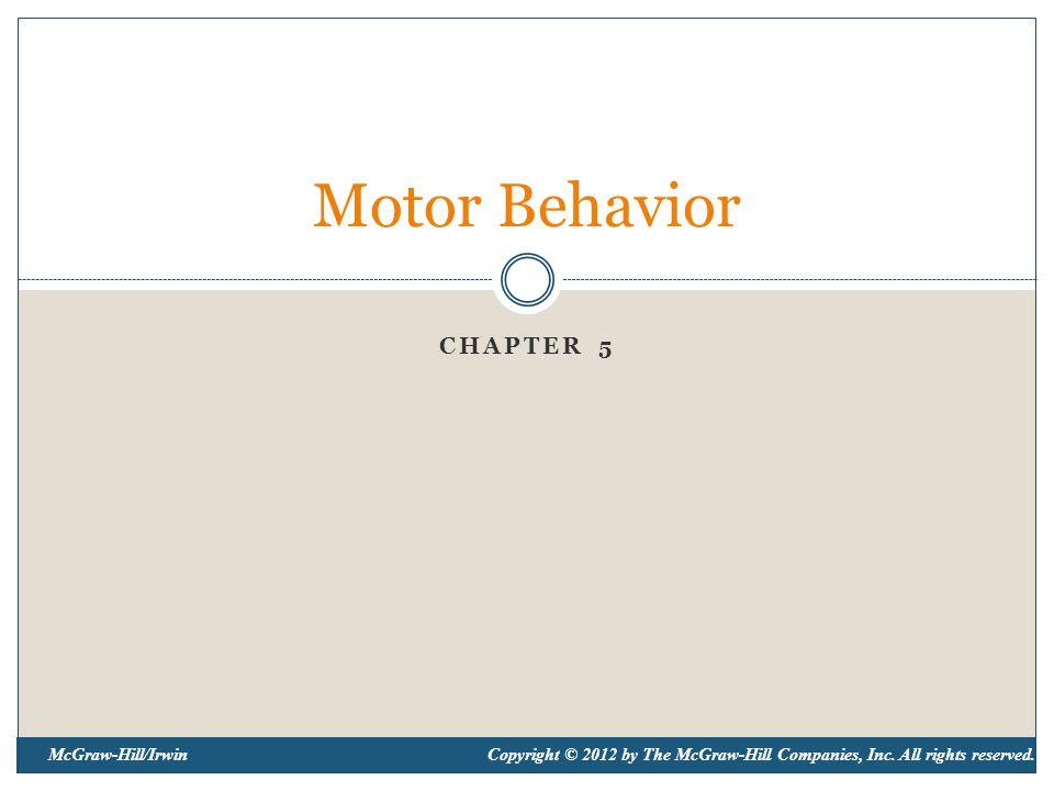 Motor Behavior Chapter 5