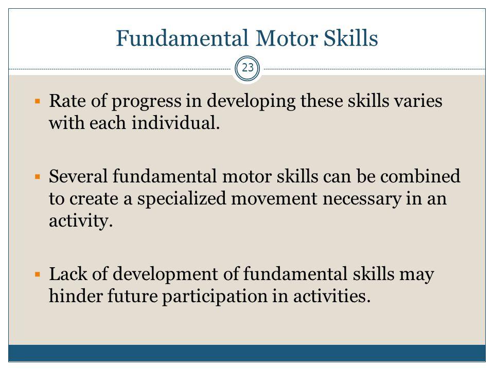 Fundamental Motor Skills