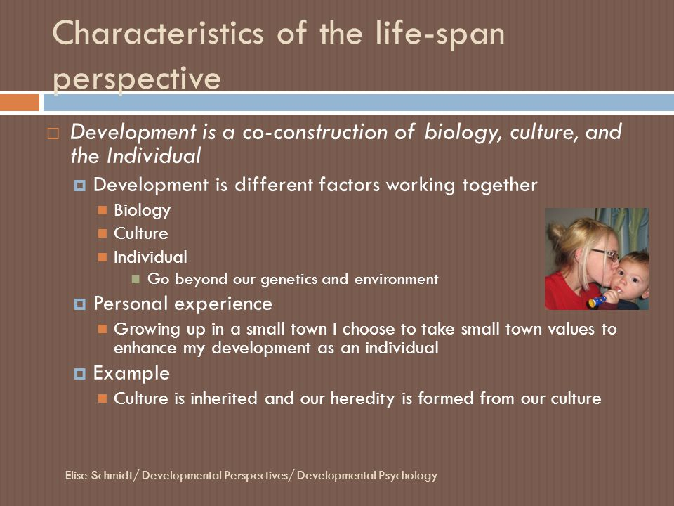 Characteristics of the life-span perspective