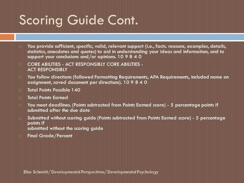 Scoring Guide Cont.
