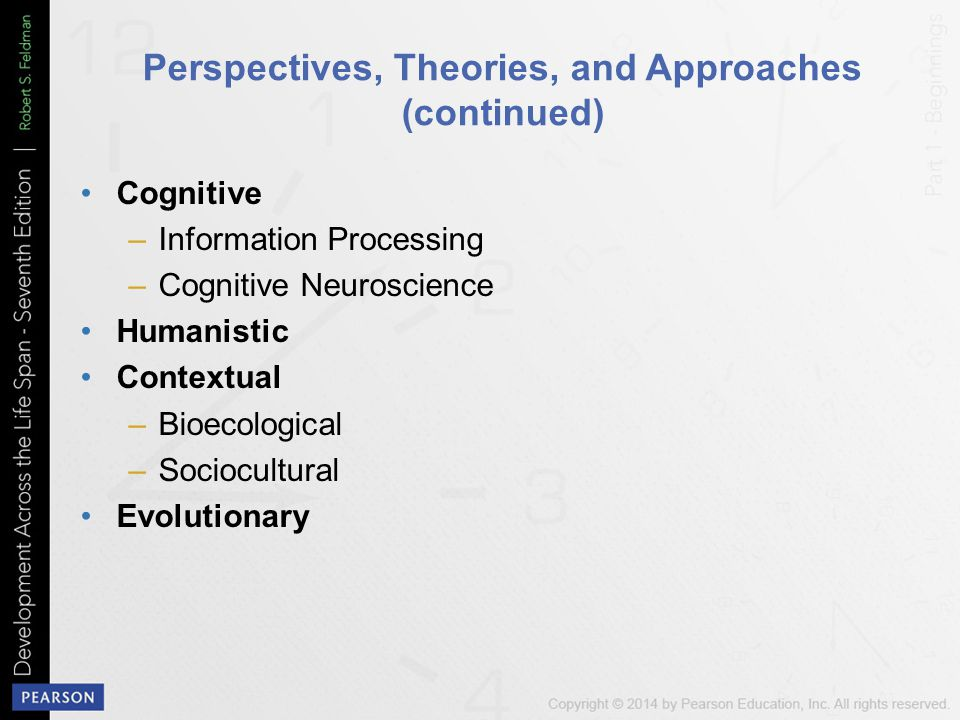 Perspectives, Theories, and Approaches (continued)