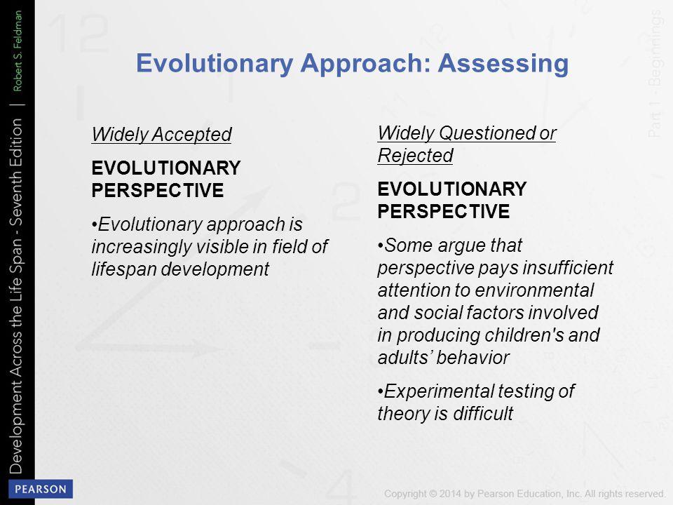 Evolutionary Approach: Assessing