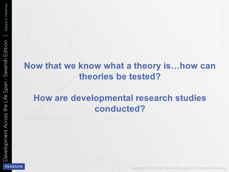 Now that we know what a theory is…how can theories be tested