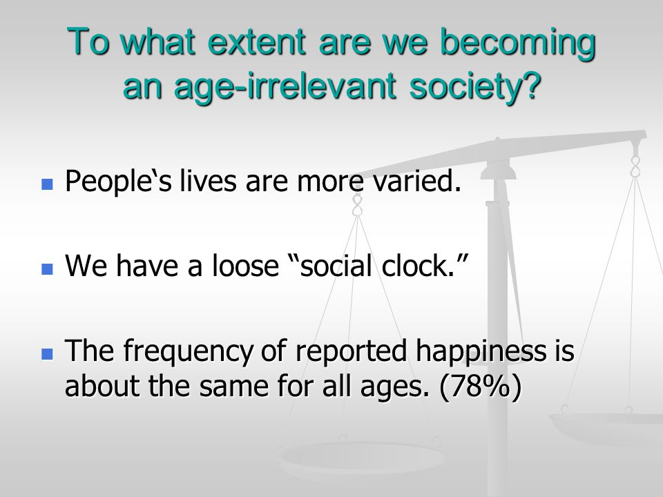 To what extent are we becoming an age-irrelevant society