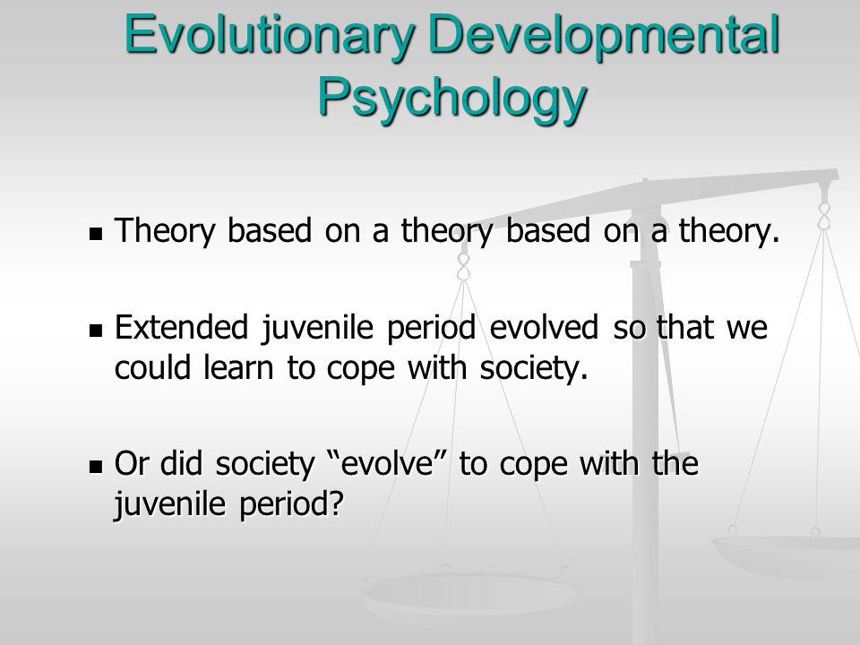 Evolutionary Developmental Psychology