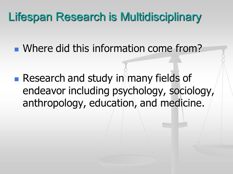 Lifespan Research is Multidisciplinary