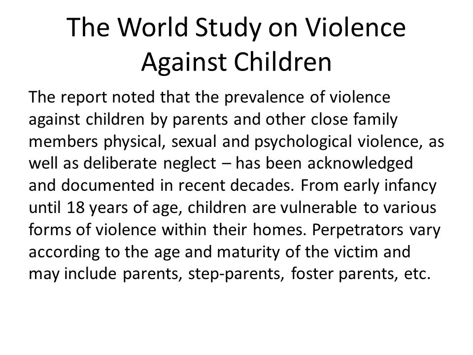 The World Study on Violence Against Children