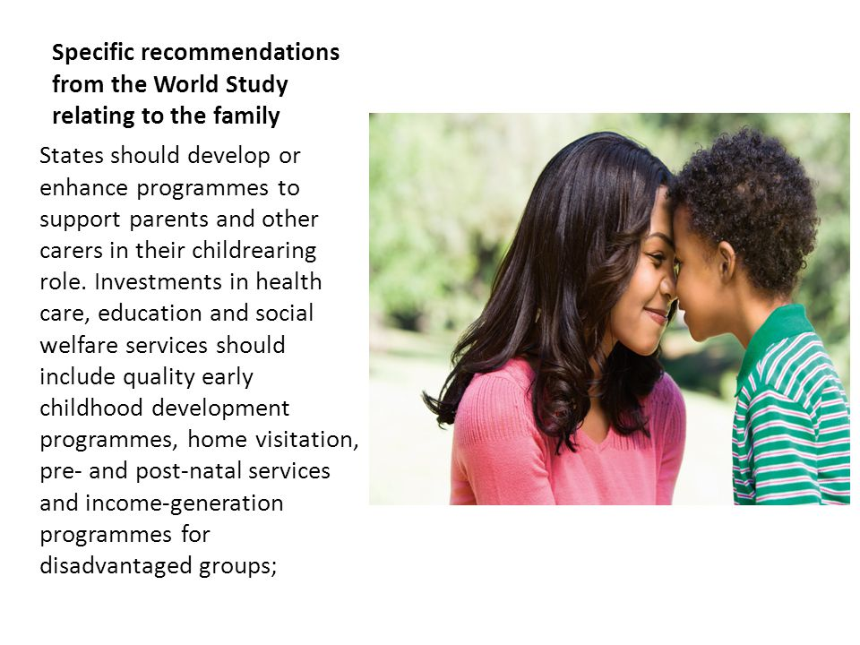 Specific recommendations from the World Study relating to the family