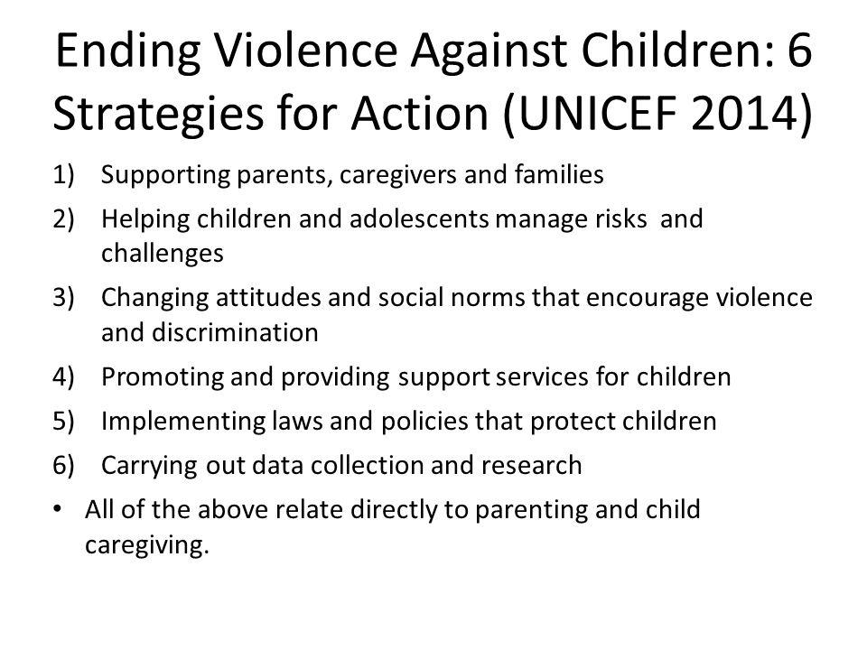 Ending Violence Against Children: 6 Strategies for Action (UNICEF 2014)