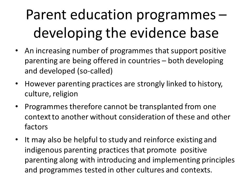Parent education programmes – developing the evidence base