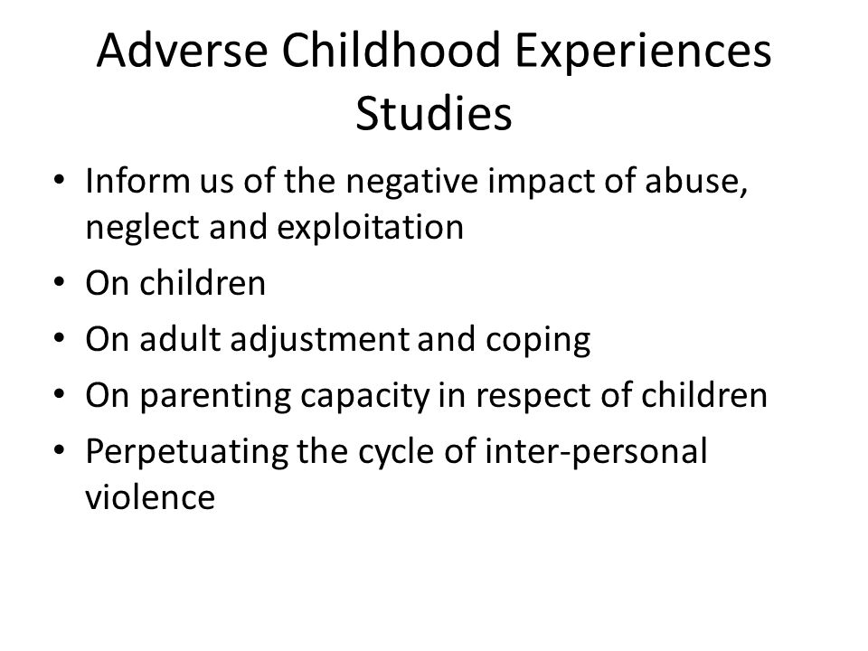 Adverse Childhood Experiences Studies