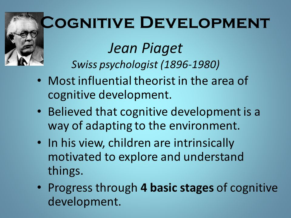 Jean Piaget Swiss psychologist (1896-1980)