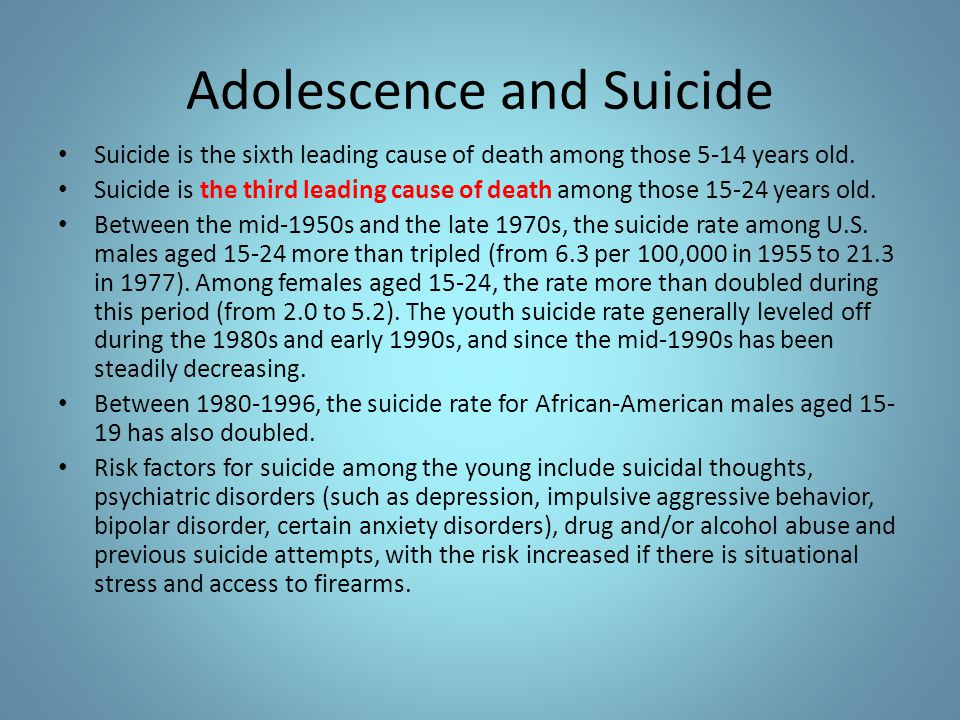 Adolescence and Suicide