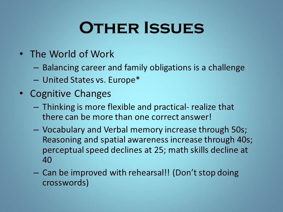 Other Issues The World of Work Cognitive Changes