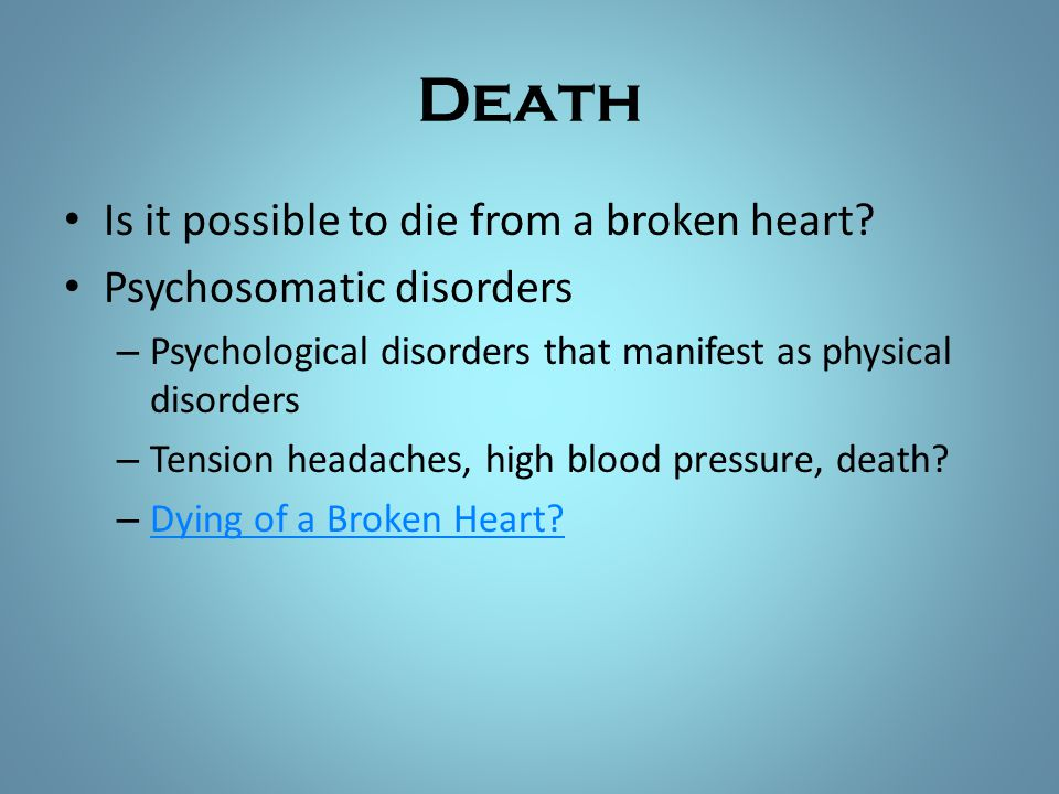 Death Is it possible to die from a broken heart