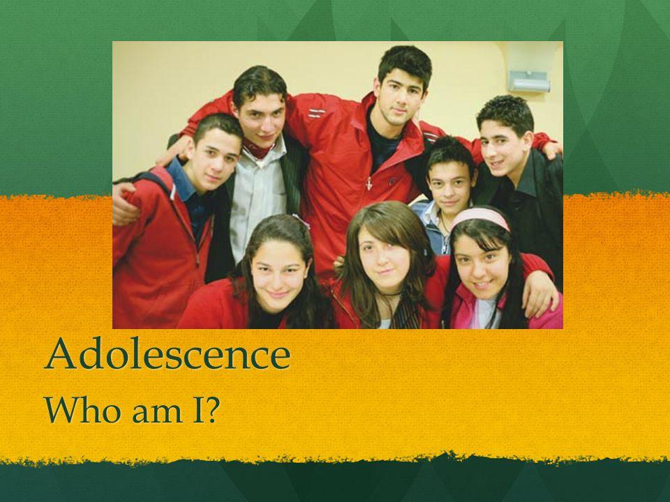 Adolescence Who am I
