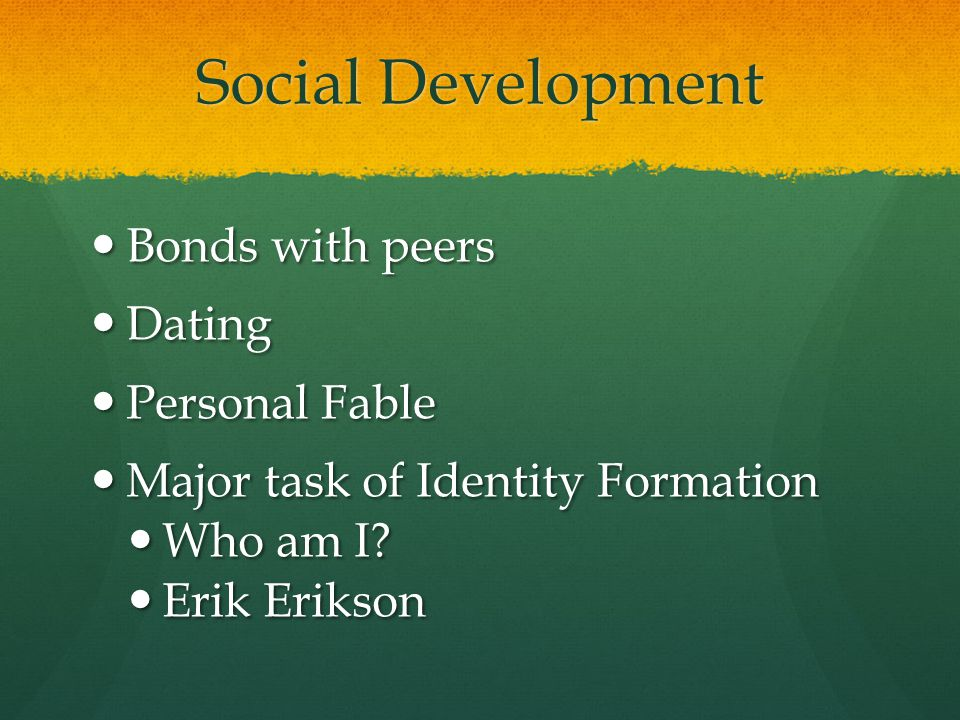 Social Development Bonds with peers Dating Personal Fable