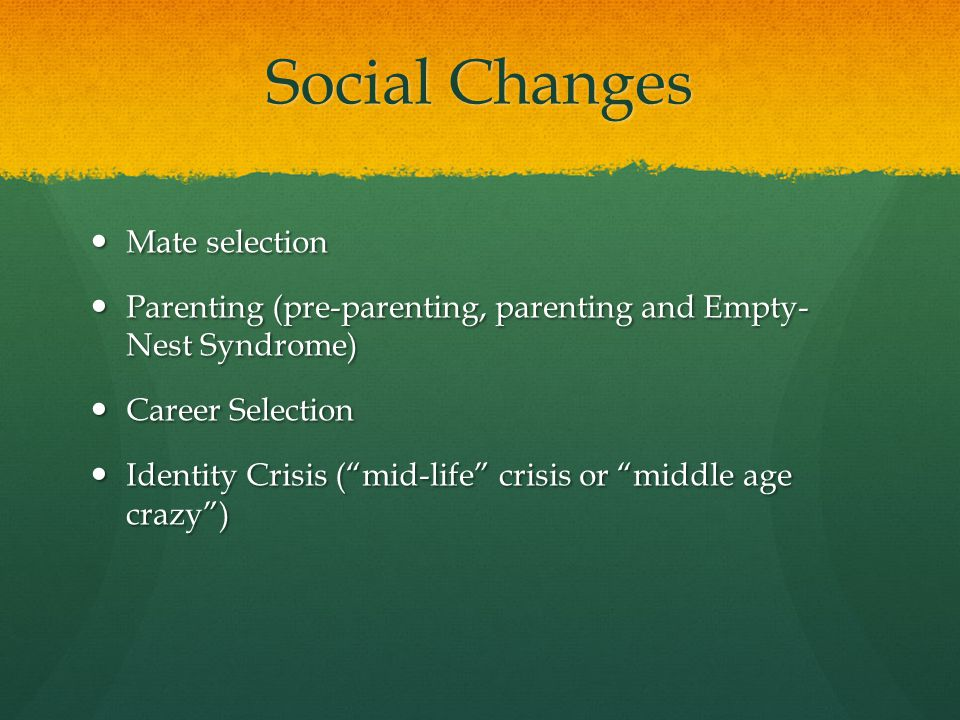 Social Changes Mate selection