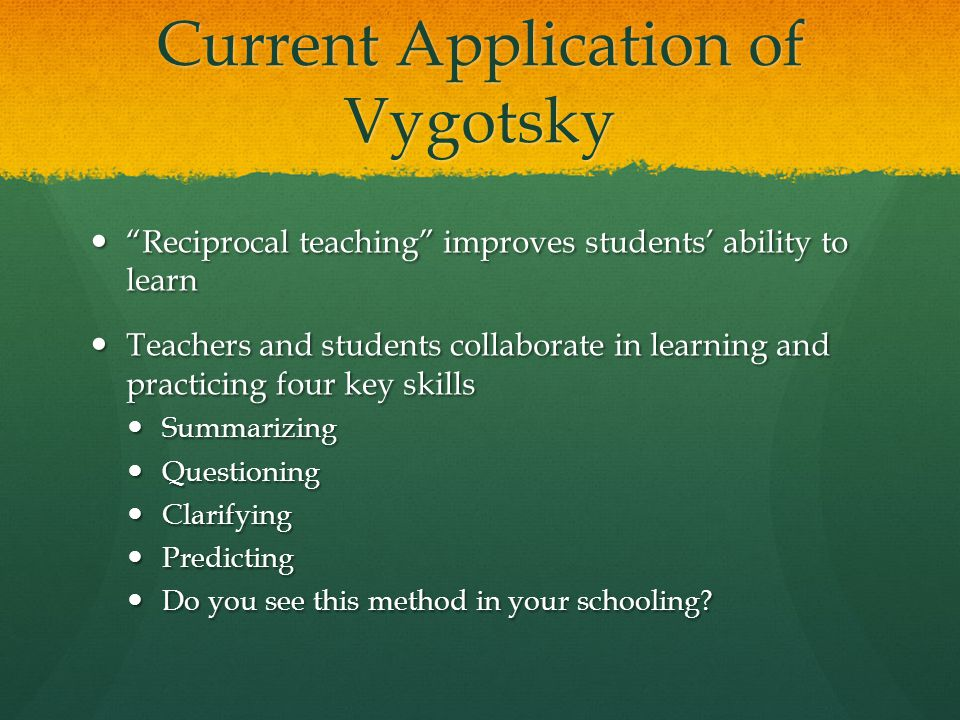Current Application of Vygotsky