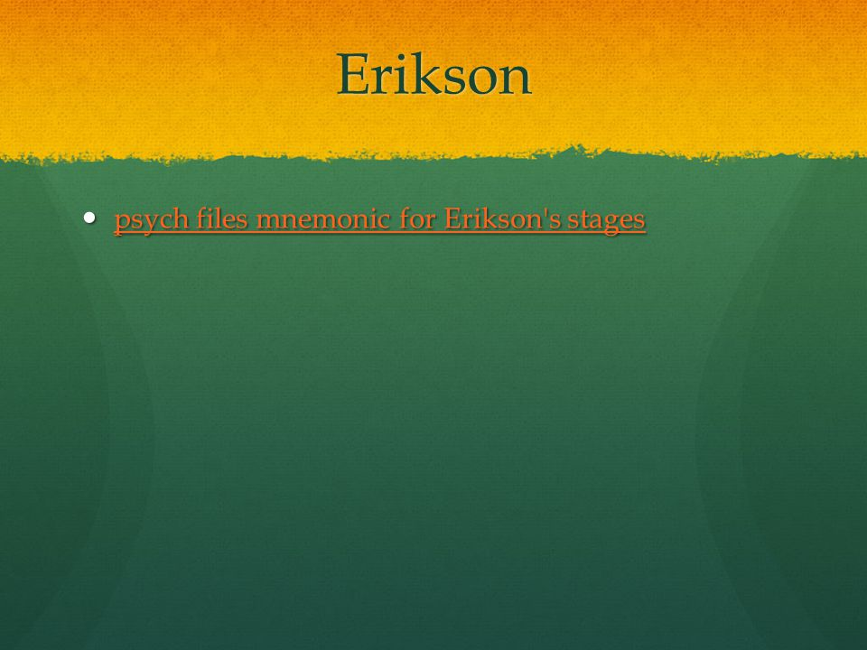 Erikson psych files mnemonic for Erikson s stages