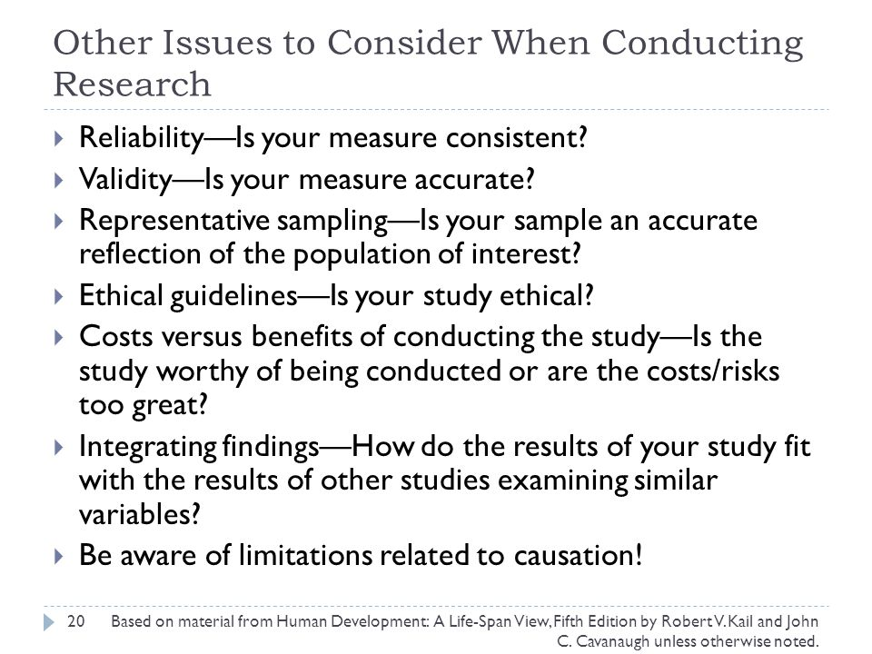 Other Issues to Consider When Conducting Research
