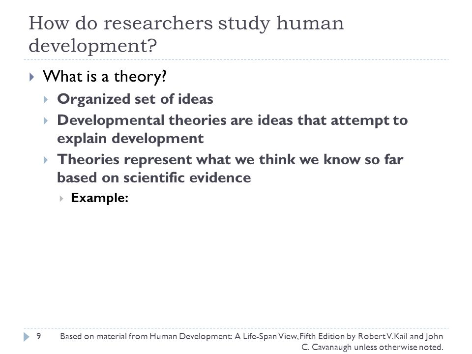 How do researchers study human development