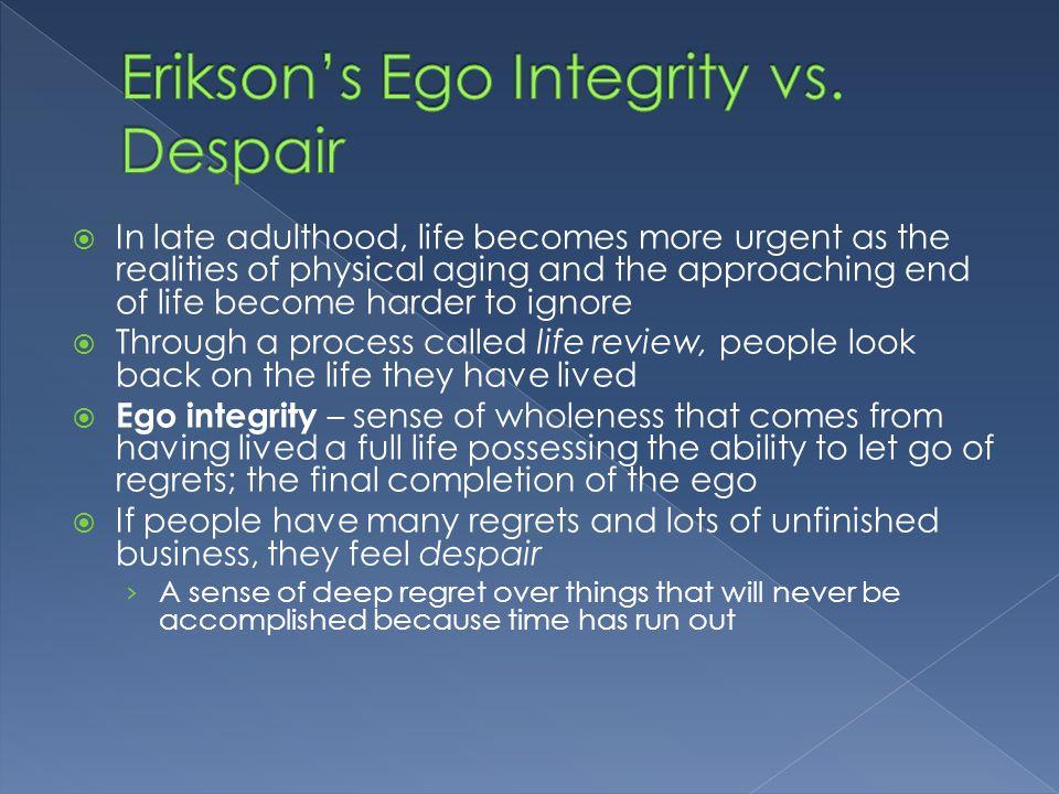 Erikson's Ego Integrity vs. Despair