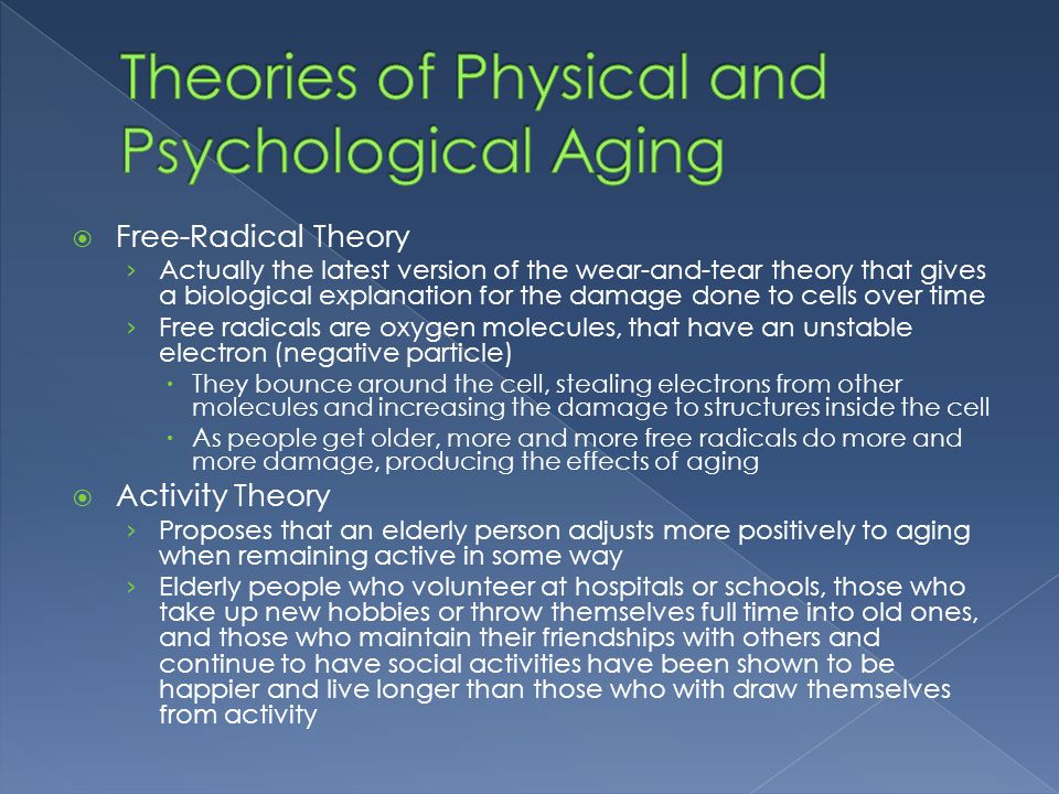 Theories of Physical and Psychological Aging