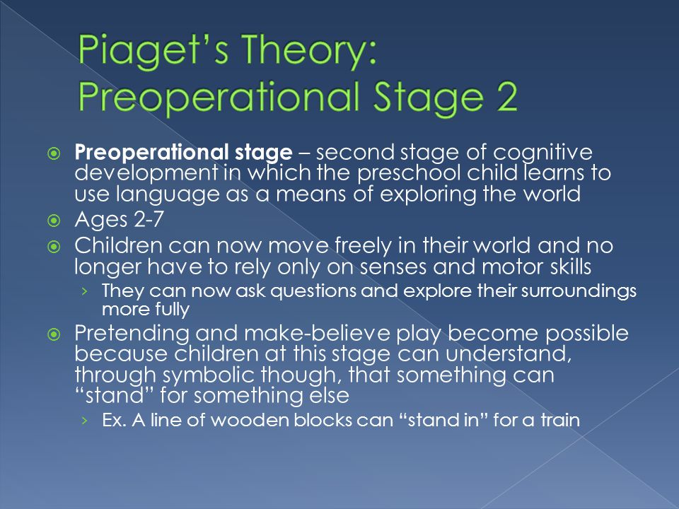 Piaget's Theory: Preoperational Stage 2