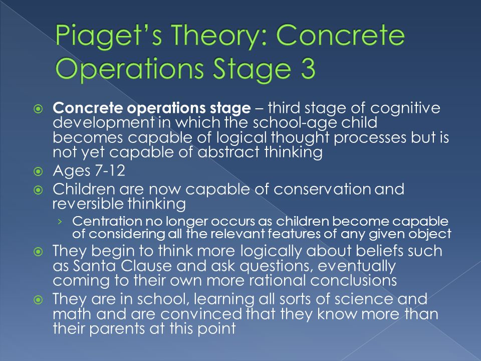 Piaget's Theory: Concrete Operations Stage 3