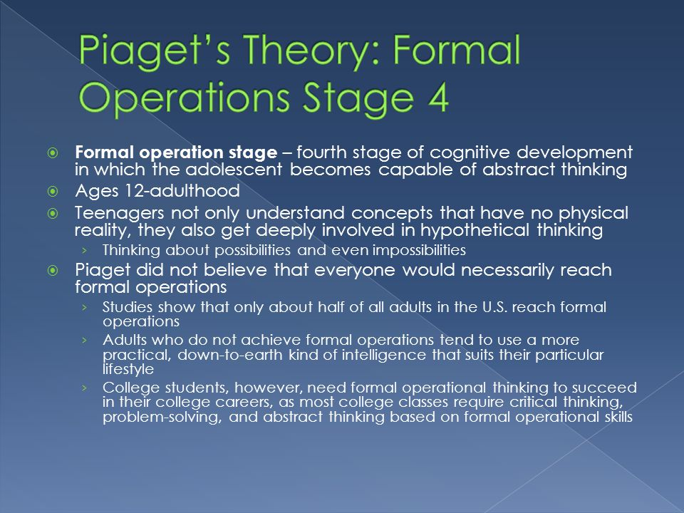 Piaget's Theory: Formal Operations Stage 4