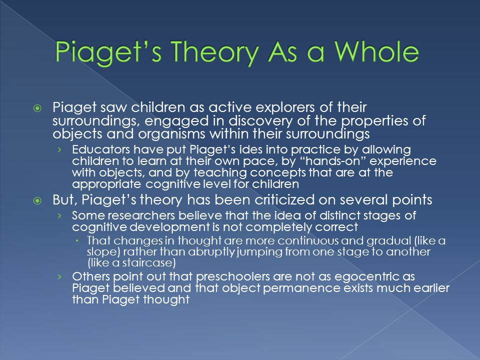 Piaget's Theory As a Whole